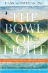 Bowl of Light by Hank Wesselmman