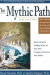 The Mythic Path by David Feinstein and Stanley Krippner
