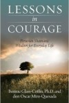 Lessons in Courage by Oscar Manuel Miro-Quesada and Bonnie Glass-Coffin